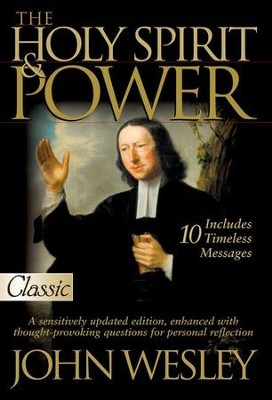 The Holy Spirit & Power   -     By: John Wesley