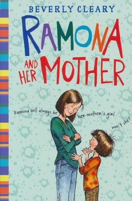 #5: Ramona and Her Mother  -     By: Beverly Cleary     Illustrated By: Tracy Dockray