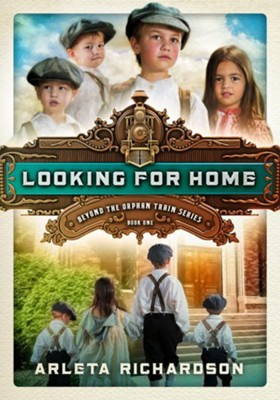 #1: Looking for Home, repackaged  -     By: Arleta Richardson