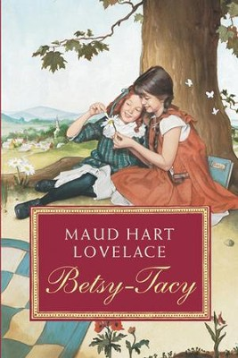 Betsy-Tacy - eBook  -     By: Maud Hart Lovelace     Illustrated By: Lois Lenski