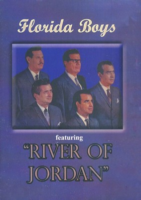 The Florida Boys: Featuring River of Jordan   -
