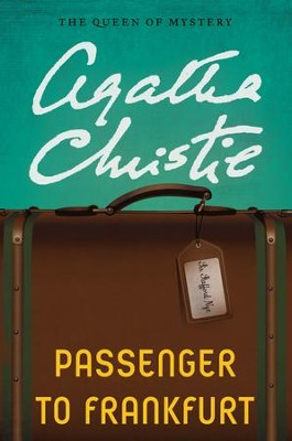 Passenger to Frankfurt - eBook  -     By: Agatha Christie