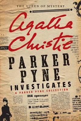 Parker Pyne Investigates: A Short Story Collection - eBook  -     By: Agatha Christie