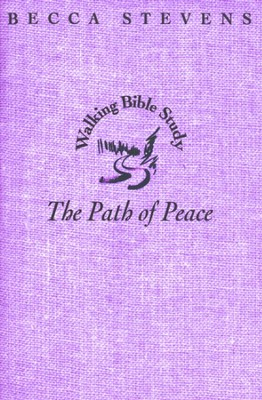 The Path of Peace  -     By: Becca Stevens