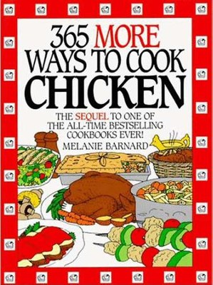 365 More Ways to Cook Chicken - eBook  -     By: Melanie Barnard