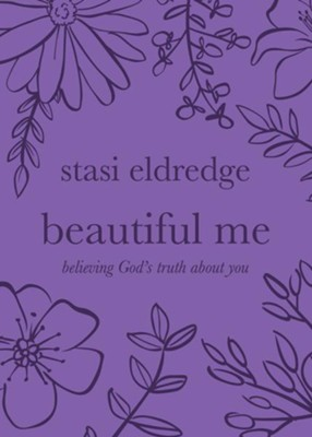 Beautiful Me  -     By: Stasi Eldredge