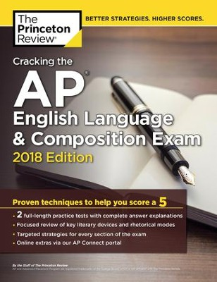 Cracking the AP English Language & Composition Exam, 2018 Edition  -     By: Princeton Review