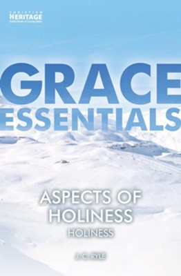 Aspects of Holiness: Holiness  -     By: J.C. Ryle
