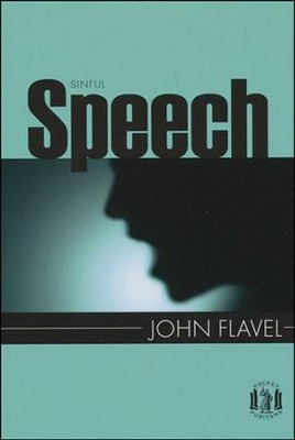 Sinful Speech   -     By: John Flavel