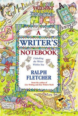 A Writer's Notebook - eBook  -     By: Ralph Fletcher