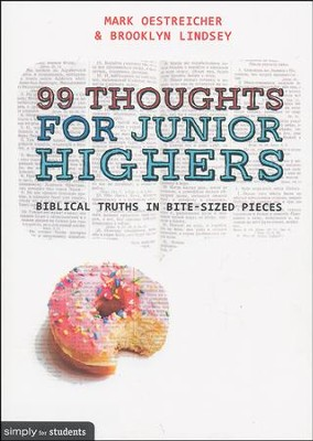 99 Thoughts for Junior Highers  -     By: Brooklyn Lindsey, Mark Oestreicher