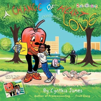 A Change of Heart: Featuring Love  -     By: Cynthia James