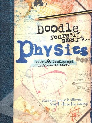 Doodle Yourself Smart: Physics  -