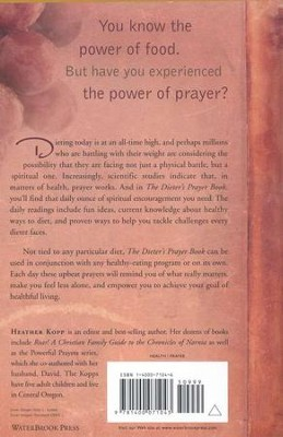 The Dieter's Prayer Book: Spiritual Power and Daily Encouragement  -     By: Heather Kopp