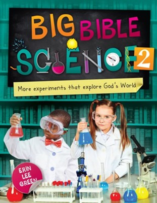 Big Bible Science #2  -     By: Erin Lee Green