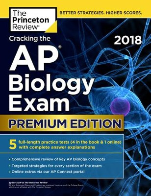 Cracking the AP Biology Exam 2018, Premium Edition  -     By: Princeton Review