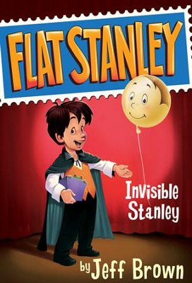 Invisible Stanley - eBook  -     By: Jeff Brown     Illustrated By: Macky Pamintuan