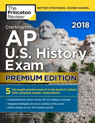 Cracking the AP U.S. History Exam 2018, Premium Edition  -     By: Princeton Review