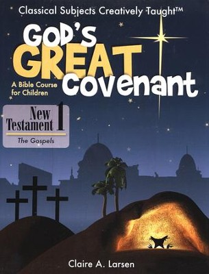 God's Great Covenant: New Testament Student Book 1   -     By: Claire Larsen