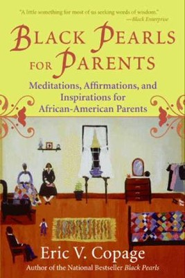 Black Pearls for Parents - eBook  -     By: Eric Copage