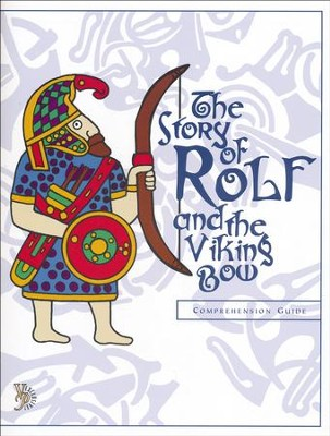 The Story of Rolf and the Viking Bow Comprehension Guide  -     By: Emily Fischer