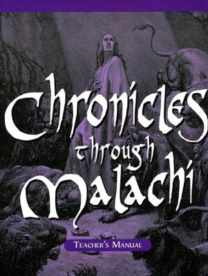 Chronicles Through Malachi--Homeschool Teacher's Manual  -     By: Marlin Detweiler, Laurie Detweiler