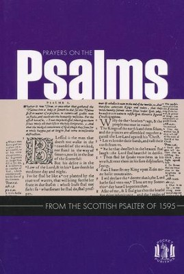 Prayers on the Psalms: From the Scottish Psalter 1595   -