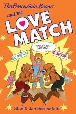 The Berenstain Bears Chapter Book: The Love Match - eBook  -     By: Stan Berenstain, Jan Berenstain     Illustrated By: Stan Berenstain, Jan Berenstain