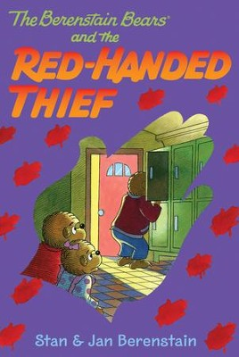 The Berenstain Bears Chapter Book: The Red-Handed Thief - eBook  -     By: Stan Berenstain, Jan Berenstain     Illustrated By: Stan Berenstain, Jan Berenstain
