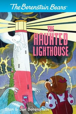 The Berenstain Bears Chapter Book: The Haunted Lighthouse - eBook  -     By: Stan Berenstain, Jan Berenstain     Illustrated By: Stan Berenstain, Jan Berenstain