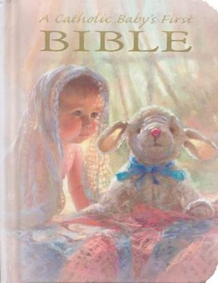 Catholic Baby's First Bible  -     By: Rev. Victor Hoagland