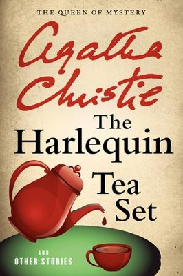 The Harlequin Tea Set and Other Stories - eBook  -     By: Agatha Christie