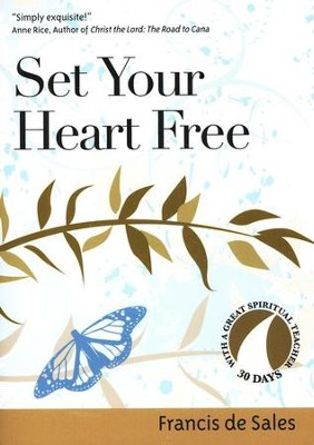 Set Your Heart Free  -     By: Francis de Sales