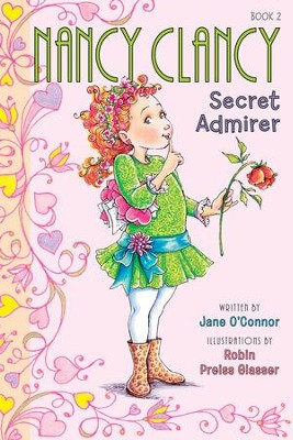 Fancy Nancy: Nancy Clancy, Secret Admirer - eBook  -     By: Jane O'Connor     Illustrated By: Robin Preiss Glasser