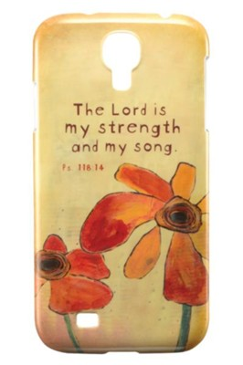 The Lord Is My Strength, Galaxy S4 Cover   -