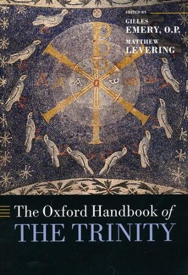 The Oxford Handbook of the Trinity  -     By: Gilles Emery O.P., Matthew Levering