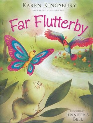 Far Flutterby - Slightly Imperfect  -     By: Karen Kingsbury