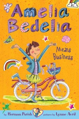 Amelia Bedelia Chapter Book #1: Amelia Bedelia Means Business - eBook  -     By: Herman Parish     Illustrated By: Lynne Avril
