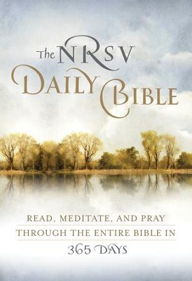 The NRSV Daily Bible: Read, Meditate, and Pray Through the Entire Bible in 365 Days - eBook  -