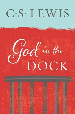God in the Dock - eBook  -     By: C.S. Lewis