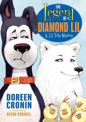 The Legend of Diamond Lil: A J.J. Tully Mystery - eBook  -     By: Doreen Cronin     Illustrated By: Kevin Cornell