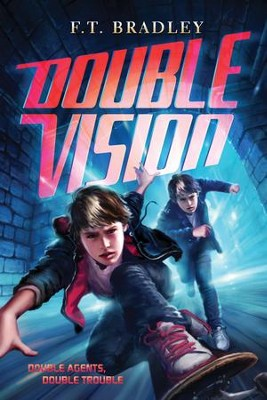 Double Vision - eBook  -     By: F.T. Bradley