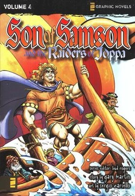 The Raiders of Joppa, Volume 4, Z Graphic Novels / Son of Samson  -     By: Bud Rogers     Illustrated By: Sergio Cariello