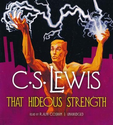That Hideous Strength - unabridged audio book on CD  -     By: C.S. Lewis