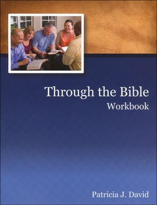 Through the Bible: Workbook   -     By: Patricia J. David