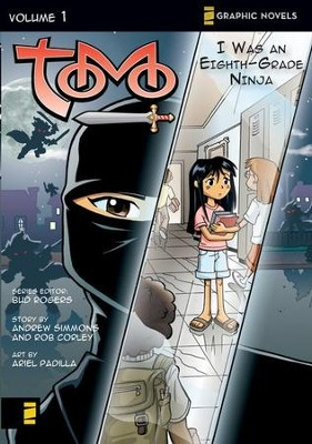 I Was an Eighth Grade Ninja, Tomo, Volume 1   -     By: N. Averdonz, Bud Rogers, Rob Corley