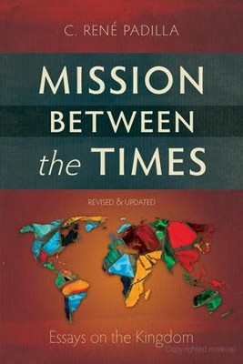 Mission Between the Times   -     By: C Ren Padilla