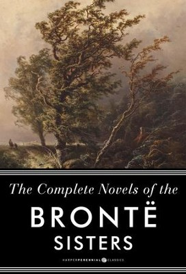 The Complete Novels of the Bronte Sisters: Jane Eyre, Wuthering Heights, and Oth: Seven-Book Bundle - eBook  -     By: Anne Bronte, Charlotte Bronte, Emily Bronte
