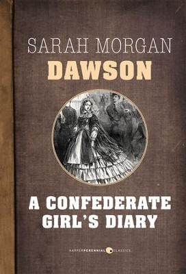 A Confederate Girl's Diary - eBook  -     By: Sarah Morgan Dawson