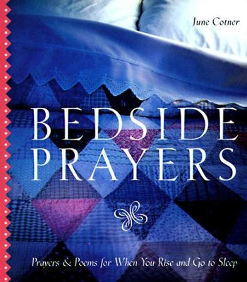 Bedside Prayers - eBook  -     By: June Cotner